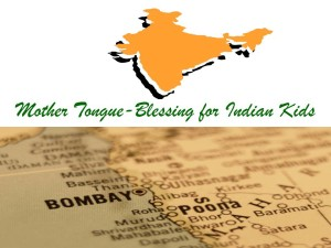 Mother Tongue-Blessing for Indian Kids