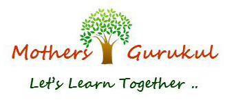 Mother's Gurukul - Let's learn together…