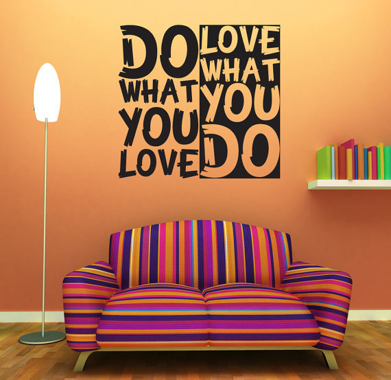 are you doing what you love