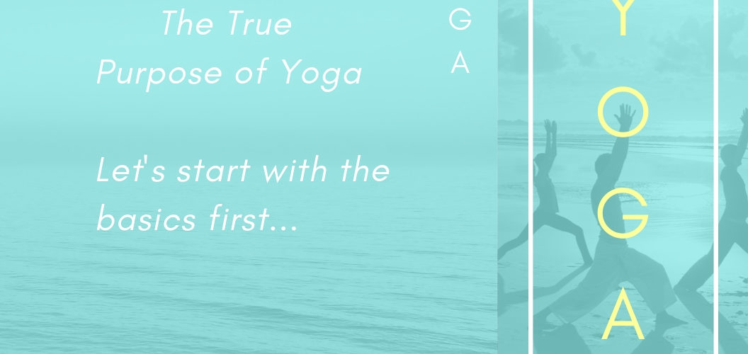lets start with the basics of yoga